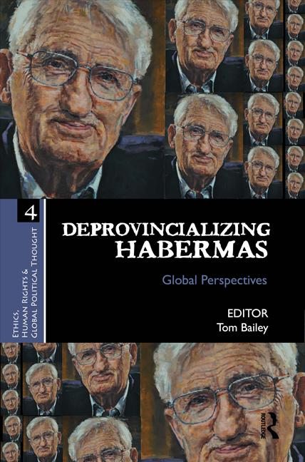 Deprovincializing Habermas: Global Perspectives
