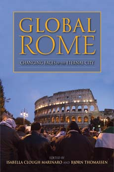 Global Rome: Changing Faces of the Eternal City