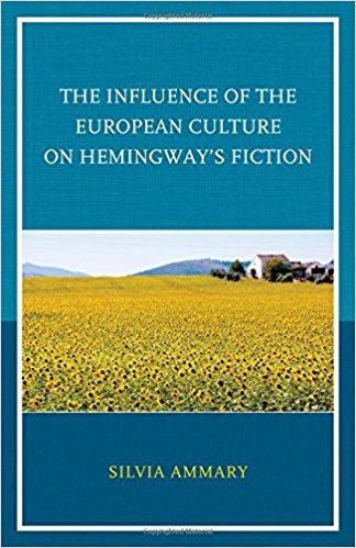 """JCU Professor Silvia Ammary Publishes New Book: """"The Influence of the European Culture on Hemingway's Fiction"""""""