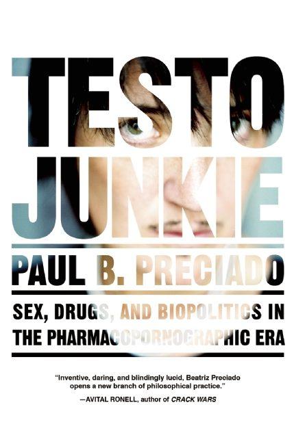 testo-junkie-preciado