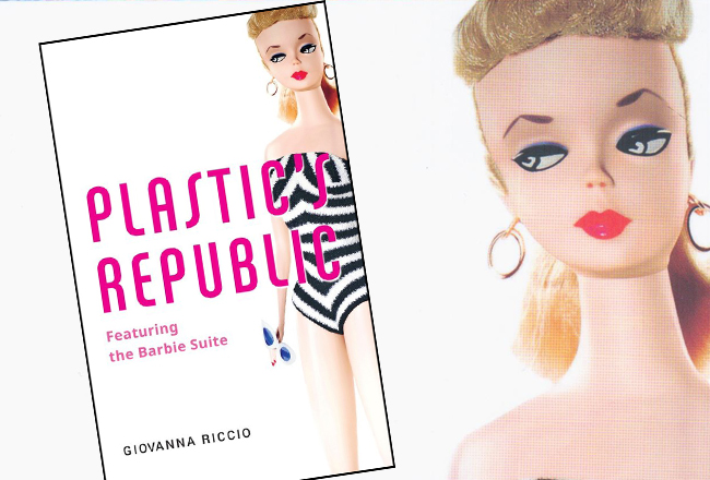 Plastic's Republic – Featuring the Barbie Suite