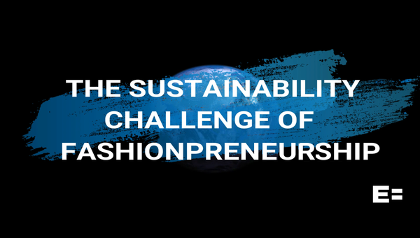 The Sustainability Challenge of Fashionpreneurship: Ecool
