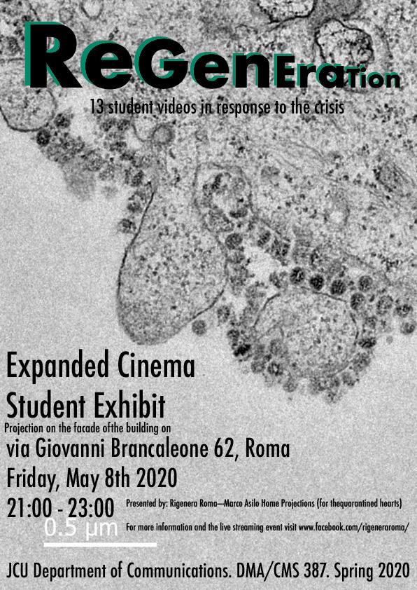 REGENERATION Expanded Cinema Exhibit John Cabot University