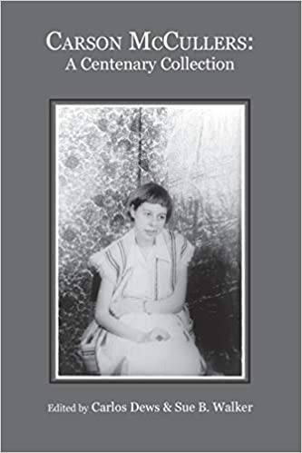 Carson McCullers: A Centenary Collection