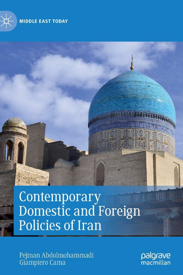 Contemporary Domestic and Foreign Policies of Iran